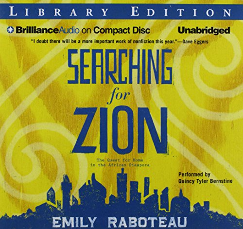 Searching for Zion: The Quest for Home in the African Diaspora: Emily Raboteau