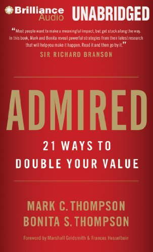 9781469286969: Admired: 21 Ways to Double Your Value