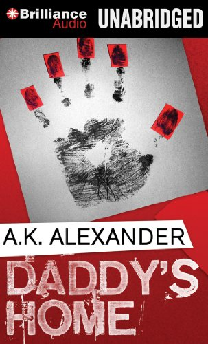 Daddy's Home: Alexander, A. K.
