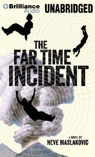 The Far Time Incident: Neve Maslakovic