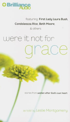 9781469291987: Were It Not for Grace: Stories from Women After God's Own Heart