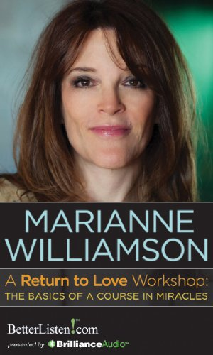 9781469293790: A Return to Love Workshop: The Basics of A Course in Miracles
