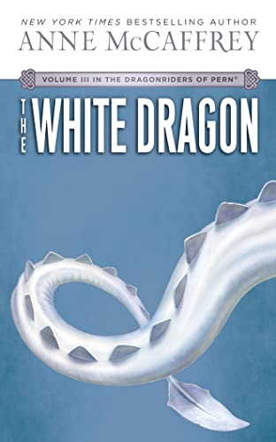 9781469293899: The White Dragon (Dragonriders of Pern)