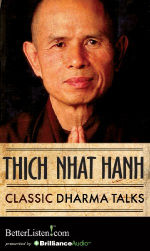 Classic Dharma Talks (1469293986) by Thich Nhat Hanh