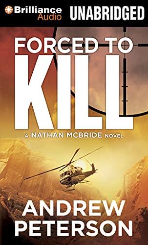 9781469294438: Forced to Kill (Nathan Mcbride)
