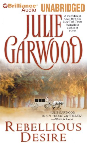 Rebellious Desire (1469296306) by Julie Garwood