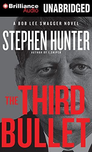 The Third Bullet (Bob Lee Swagger): Hunter, Stephen