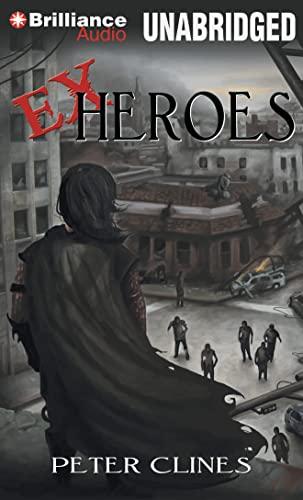 9781469298139: Ex-Heroes