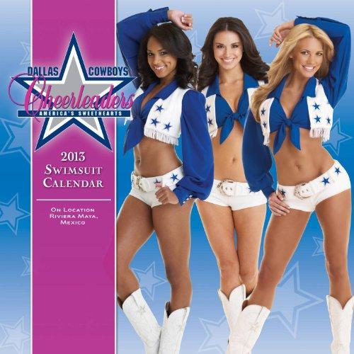 9781469302010: Dallas Cowboys Cheerleaders 2013 Swimsuit Calendar: On Location Riviera Maya, Mexico