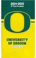 9781469313238: University of Oregon Ducks 2014-2015 2 Year Planner