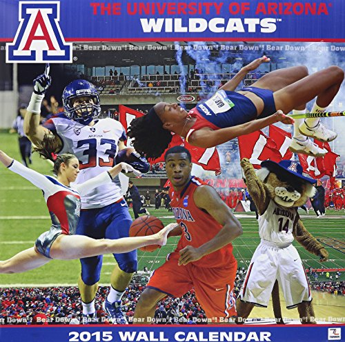 The University of Arizona Wildcats 2015 Calendar