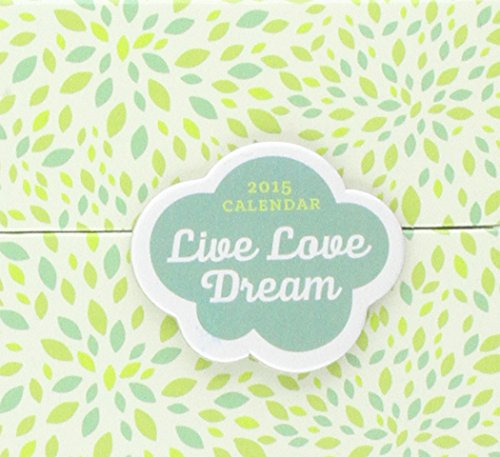 9781469402789: Live Love Dream 2015 Daily Thoughts Calendar