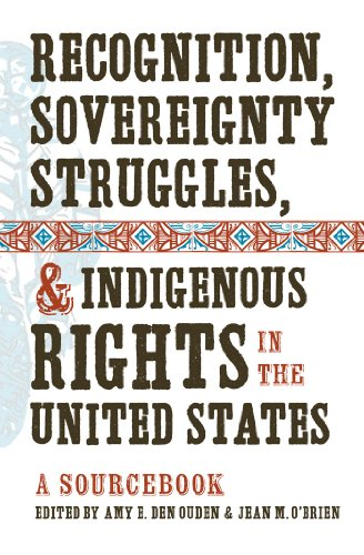 9781469602158: Recognition, Sovereignty Struggles, and Indigenous Rights in the United States: A Sourcebook
