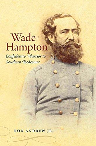 Wade Hampton Format: Paperback: Andrew, Jr., Rod