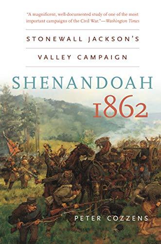 9781469606828: Shenandoah 1862: Stonewall Jackson's Valley Campaign (Civil War America (Paperback))