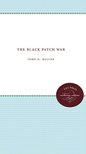 9781469608587: The Black Patch War