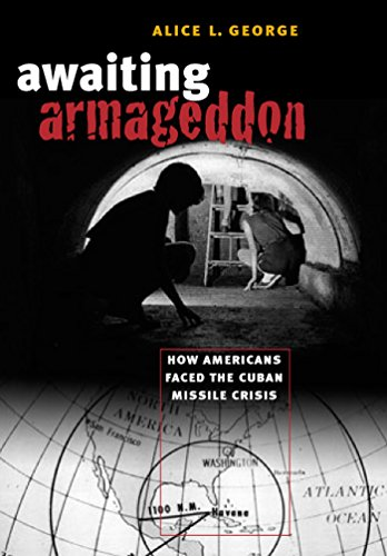 9781469608839: Awaiting Armageddon: How Americans Faced the Cuban Missile Crisis