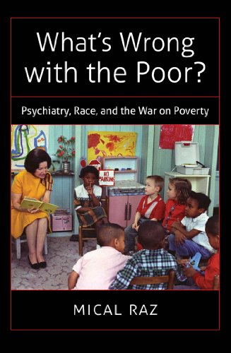 9781469608877: What's Wrong with the Poor?: Psychiatry, Race, and the War on Poverty (Studies in Social Medicine)
