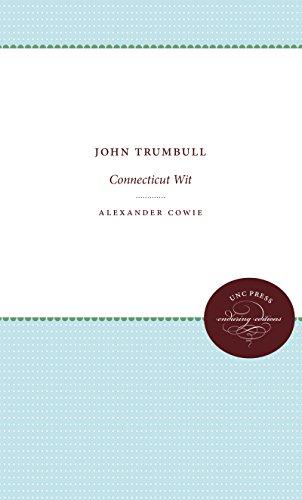 John Trumbull: Connecticut Wit: Alexander Cowie