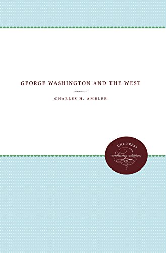 George Washington and the West: Charles H. Ambler