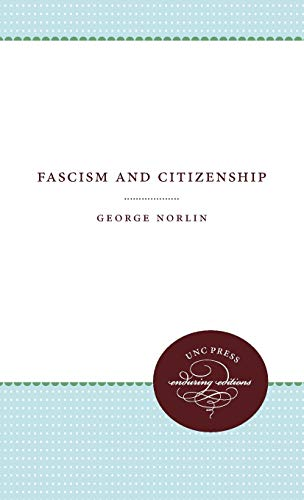 9781469609188: Fascism and Citizenship (Weil Lectures on American Citizenship)