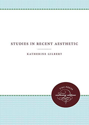 Studies in Recent Aesthetic (Paperback): Katherine Gilbert