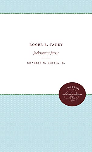 9781469609317: Roger B. Taney: Jacksonian Jurist