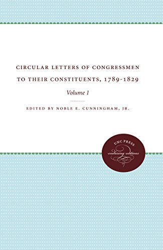 9781469609645: Circular Letters of Congressmen to Their Constituents, 1789-1829: Volume I (Published by the Omohundro Institute of Early American History and Culture and the University of North Carolina Press)