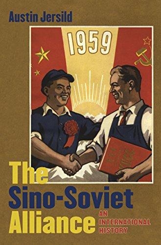 The Sino-Soviet Alliance: An International History (Hardcover): Austin Jersild