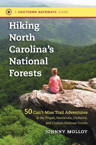 Hiking North Carolina's National Forests: Molloy, Johnny