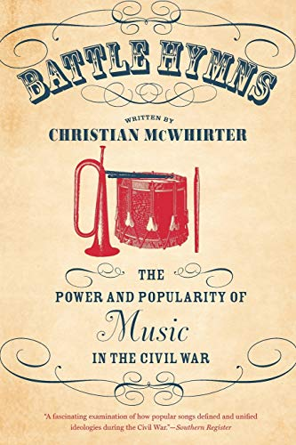 9781469613673: Battle Hymns: The Power and Popularity of Music in the Civil War (Civil War America (Paperback))