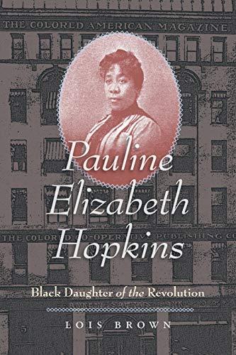 Pauline Elizabeth Hopkins (Paperback): Lois Brown