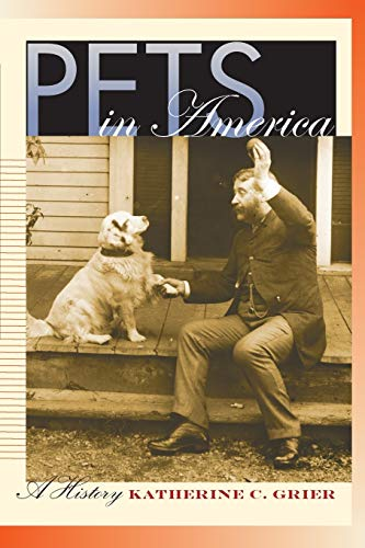 9781469614724: Pets in America: A History