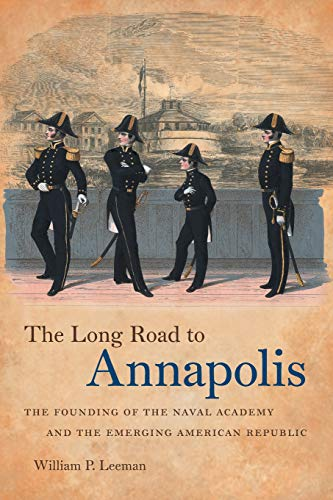 The Long Road to Annapolis (Paperback): William P. Leeman
