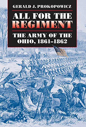 9781469615059: All for the Regiment: The Army of the Ohio, 1861-1862