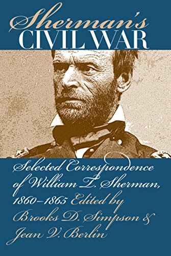 9781469615141: Sherman's Civil War: Selected Correspondence of William T. Sherman, 1860-1865 (Civil War America)