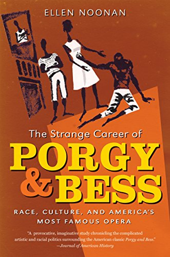 9781469617534: The Strange Career of Porgy and Bess: Race, Culture, and America's Most Famous Opera