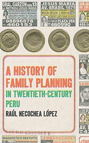 A History of Family Planning in Twentieth-Century: Raúl Necochea LÃ