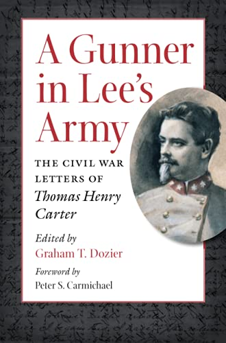 A Gunner in Lee's Army (Paperback): Graham Dozier