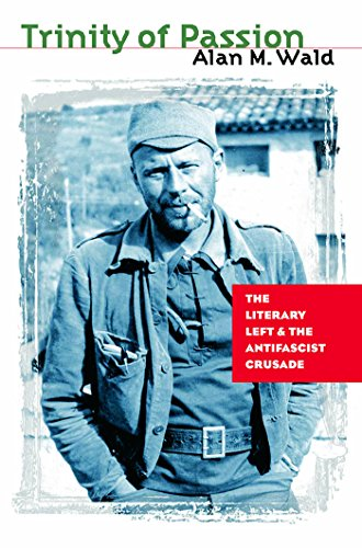 9781469618821: Trinity of Passion: The Literary Left and the Antifascist Crusade