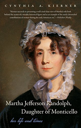 9781469619026: Martha Jefferson Randolph, Daughter of Monticello: Her Life and Times
