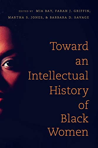 9781469620916: Toward an Intellectual History of Black Women (The John Hope Franklin Series in African American History and Culture)