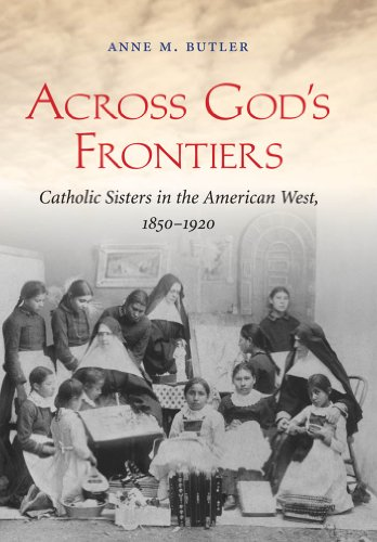 Across God's Frontiers (Paperback): Anne M. Butler