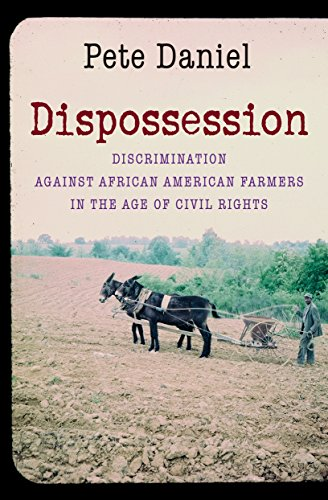 9781469622071: Dispossession: Discrimination against African American Farmers in the Age of Civil Rights