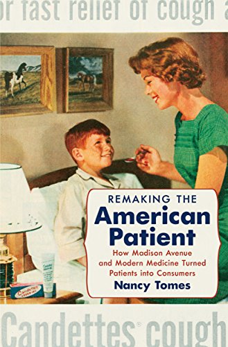 Remaking the American Patient (Hardcover): Nancy Tomes