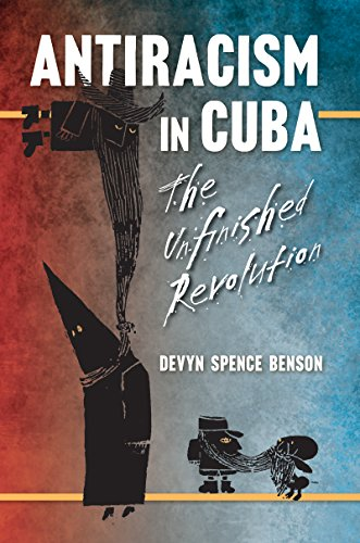 9781469626727: Antiracism in Cuba: The Unfinished Revolution (Envisioning Cuba)