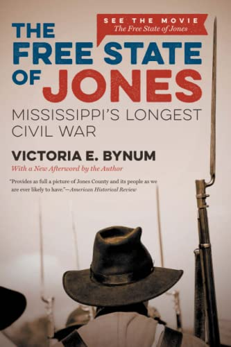 9781469627052: The Free State of Jones, Movie Edition: Mississippi's Longest Civil War (The Fred W. Morrison Series in Southern Studies)