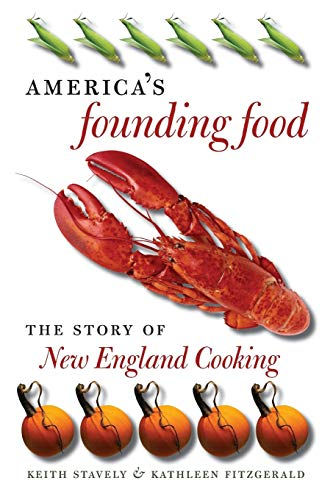 9781469627144: America's Founding Food: The Story of New England Cooking