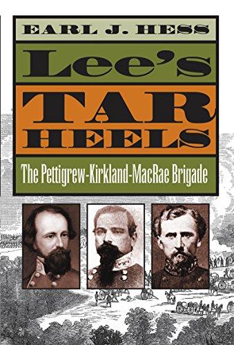 9781469627229: Lee's Tar Heels: The Pettigrew-Kirkland-MacRae Brigade (Civil War America)