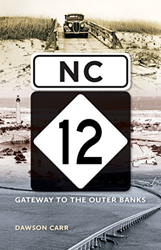 9781469628141: NC 12: Gateway to the Outer Banks
